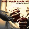 The Devil's Engine - Single, I Mother Earth