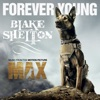 Forever Young - Single, Blake Shelton