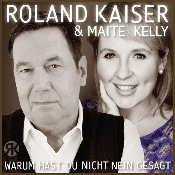 Roland Kaiser & Maite Kelly mit Warum hast du nicht nein gesagt
