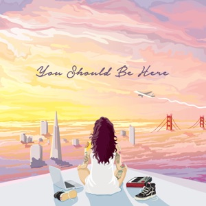 You Should Be Here Mp3 Download