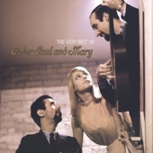 Peter, Paul And Mary - Don't Think Twice, It's Alright (Remastered LP Version)