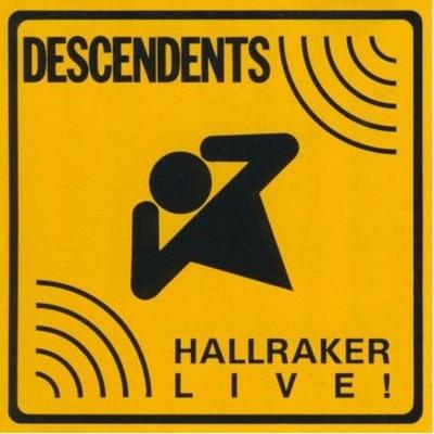 Hallraker Live! - Descendents