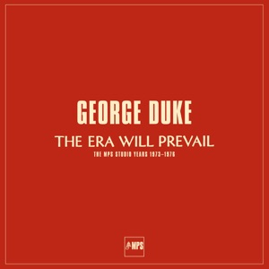 The Era Will Prevail (The MPS Studio Years 1973-1976)