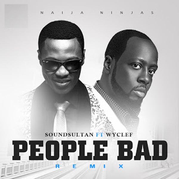 People Bad (feat. Wyclef) - Single
