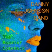 Danny Johnson Band - A Funky Kind of Love