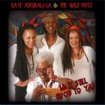 Gaye Adegbalola & The Wild Rutz - Coffee Flavored Kisses