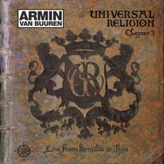 Universal Religion Chapter 3 (Recorded At Amnesia, Ibiza) [Mixed By Armin van Buuren]