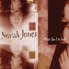 What Am I to You? / Sleepless Nights - Single, Norah Jones