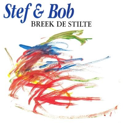 Breek De Stilte - Single - Stef Bos