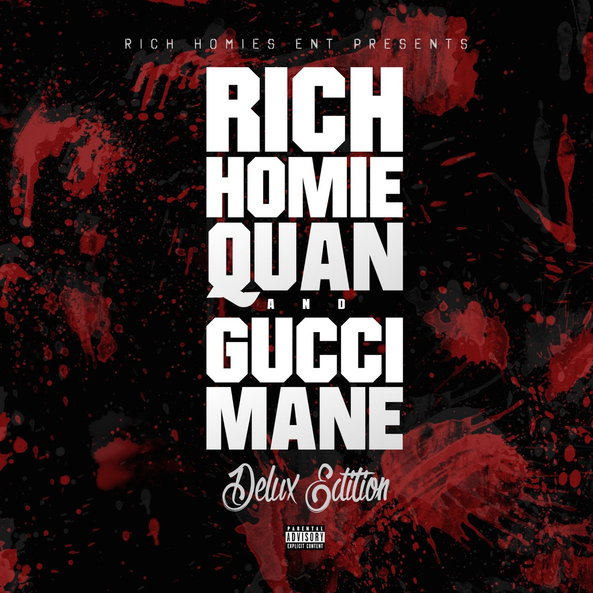 Rich Homie Quan and Gucci Mane Album Cover by Gucci Mane