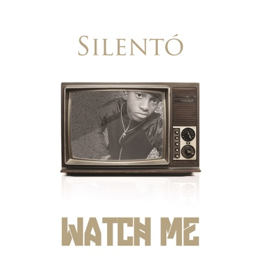 Watch Me (Whip / Nae Nae) - Silentó song
