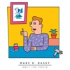 Marc E. Bassy - Only the Poets Mixtape Vol 1 Album