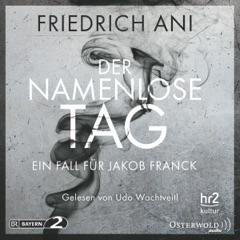Der namenlose Tag: Ein Fall für Jakob Franck 1