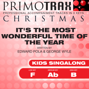 Christmas Primotrax - It's the Most Wonderful Time of the Year (Vocal Demonstration Track - Original Version)