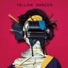 YELLOW DANCER - 星野源