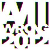 Am I Wrong Remixes 2012 – EP