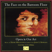 Henry Mollicone: The Face on the Barroom Floor