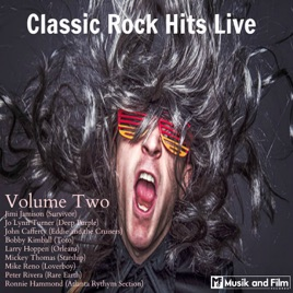 ‎Classic Rock Hits Live, Vol  2 by Various Artists
