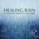 Strong Soothing Rain For Relaxation - Life Sounds Nature
