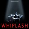 Whiplash (Original Motion Picture Soundtrack) - Various Artists