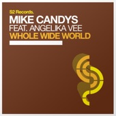 Whole Wide World (Remixes) [feat. Angelika Vee] - EP