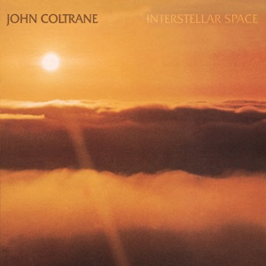 Interstellar Space (Expanded Edition) Mp3 Download