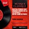 Récital d'orgue (Aux grandes orgues de la cathédrale Notre-Dame de Paris) [Mono Version] - Pierre Cochereau