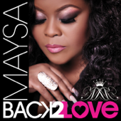 Last Chance For Love (feat. Phil Perry) - Maysa
