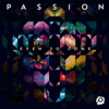 Passion - Passion: Even So Come (Deluxe Edition/Live) artwork