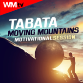 Tabata Moving Mountains Motivational Session (20 Sec. Work and 10 Sec. Rest Cycles With Vocal Cues for Fitness & Workout)