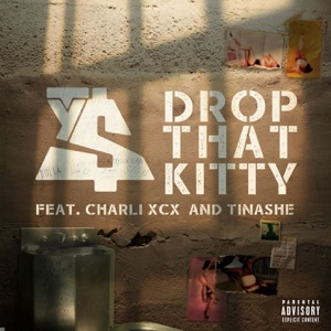 Drop That Kitty (feat. Charli XCX and Tinashe) - Single Mp3 Download