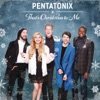 That's Christmas To Me, Pentatonix