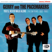 You'll Never Walk Alone  Gerry & The Pacemakers - Gerry & The Pacemakers