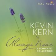 Always Near – A Romantic Collection - Kevin Kern - Kevin Kern