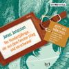 Jonas Jonasson - Der Hundertjährige, der aus dem Fenster stieg und verschwand: Allan Karlsson-Hörspiel 1 artwork