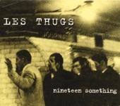 Les Thugs - Side By Side