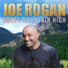 Rocky Mountain High - Joe Rogan