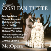Mozart: Così fan tutte, K. 588 (Recorded Live at The Met - January 20, 1990)