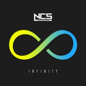 Various Artists - NCS: Infinity (Continuous Mix)