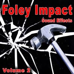 Foley Impact Sound Effects, Vol. 2
