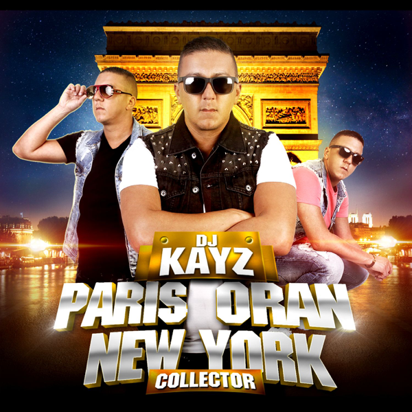 album dj kayz paris oran new york 2009