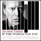 JD Souther - I'll Be Here At Closing Time