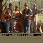 Dewey, Pickette & Howe - Across the Great Divide (Live)
