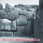 Saqsaywaman - La Marinera Cusqueña