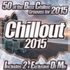 Chillout 2015 - From Chilled Cafe Lounge to del Mar Ibiza the Classic Sunset Chill Out Session