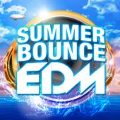 SUMMER BOUNCE EDM