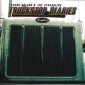 Jason Boland & The Stragglers - Truckstop Diaries