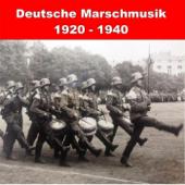 Deutsche Marschmusik: 1920 - 1940