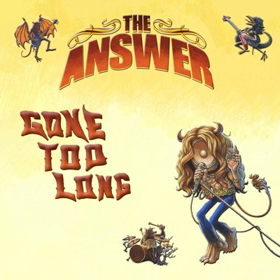 Gone Too Long - Single - The Answer