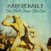 Mary Renault - The Bull from The Sea (Unabridged) artwork